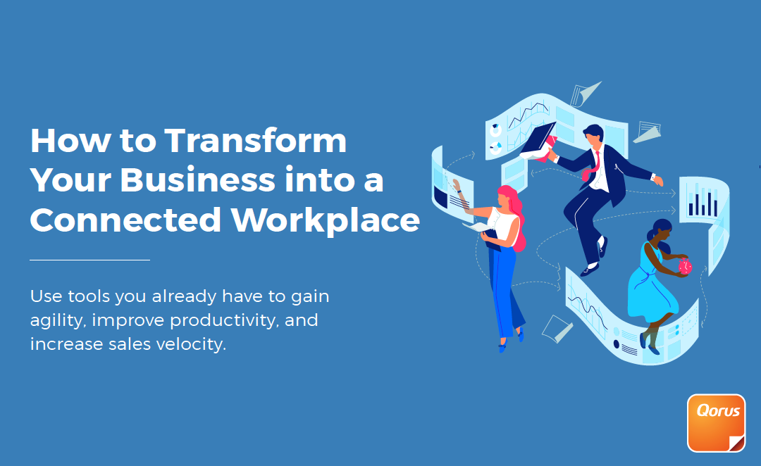 How to transform your business into a connected workplace